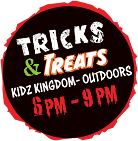 Tricks and Treaks, Kidz Kingdom outdoors, 6pm to 9pm