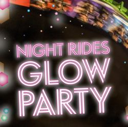 Night Rides Glow Party